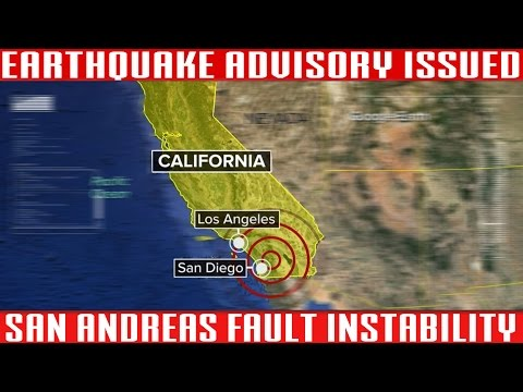 Southern California Earthquake Advisory | San Andreas Instability | Magnitude 7+ Predicted