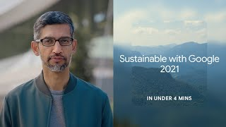 Google Sustainability | Helping every day be more sustainable with Google (Highlights)