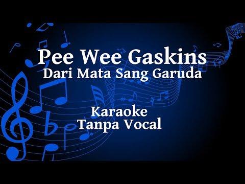 Pee Wee Gaskins - Dari Mata Sang Garuda Karaoke