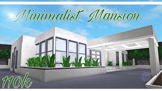 ROBLOX | Welcome to Bloxburg: Minimalist Mansion (110k)