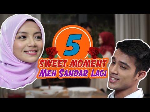 5 Sweet Moment | #MehSandarLagi