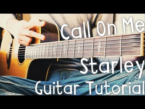 Call On Me Guitar Tutorial by Starley // Starley Guitar Lesson!