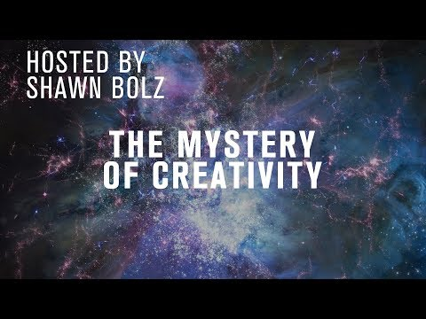 Dreams & Mysteries - The Mystery of Creativity