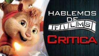 [TV] ALVIN & LAS ARDILLAS: AVENTURAS SOBRE RUEDAS | Nuestra Crítica | Hablemos de FILMS [FULL HD]