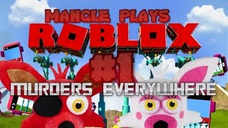 MURDERERS EVERYWHERE!| Mangle plays-roblox #1