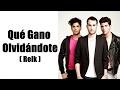 Reik - Qué Gano Olvidándote (Letra) | Canción para mi ex