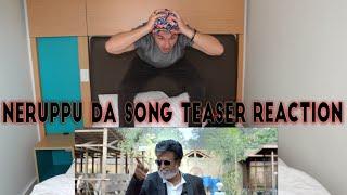KABALI TEASER | NERUPPU DA SONG TEASER REACTION | | Rajinikanth | Pa Ranjith | Santhosh Narayanan