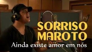 Sorriso Maroto - Ainda Existe Amor em Nós [OFICIAL] thumbnail