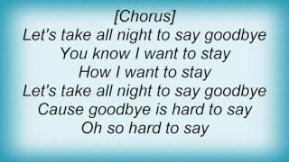 Barry Manilow - Let's Take All Night (To Say Goodbye) Lyrics
