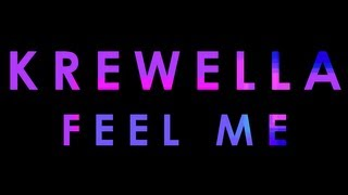 【Lyrics】FEEL ME - KREWELLA