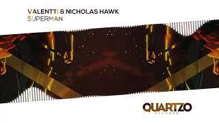 Valentti & Nicholas Hawk - Superman