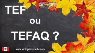 Examen TEF ou TEFAQ ? Préparation à l'immigration.