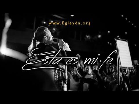 ESTA ES MI FE |  EN VIVO | Egleyda Belliard | @Egleyda