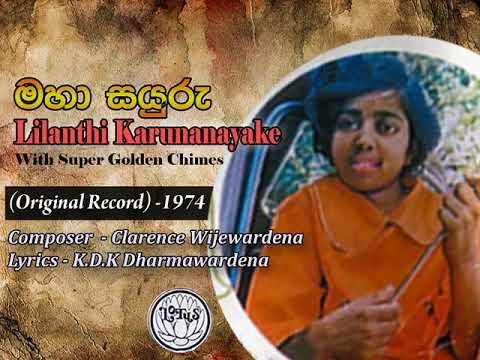 Maha Sayuru / Lilanthi Karunanayake / K.D.K Dharmawardena / Clarence Wijewardena