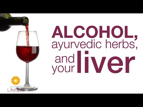 Alcohol, Ayurvedic Herbs, and Your Liver | John Douillard's LifeSpa