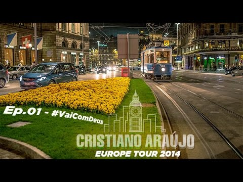 Cristiano Araújo: Europe Tour 2014 - EP 01: #VaiComDeus