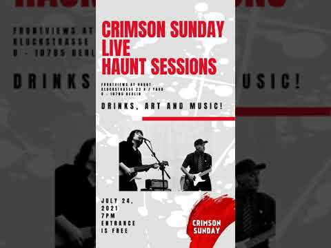 Drinks, art and music! CRIMSON SUNDAY LIVE at HAUNT SESSIONS