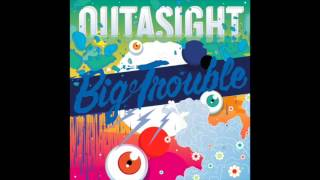 Video Outasight - Big Trouble (Song/Audio) download MP3, 3GP, MP4, WEBM, AVI, FLV Januari 2018