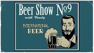 Пивное Шоу с Венди #9 - Зарубежное пиво
