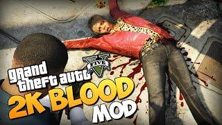 GTA 5 Mods : Super 2K Blood + 8x Traffic!