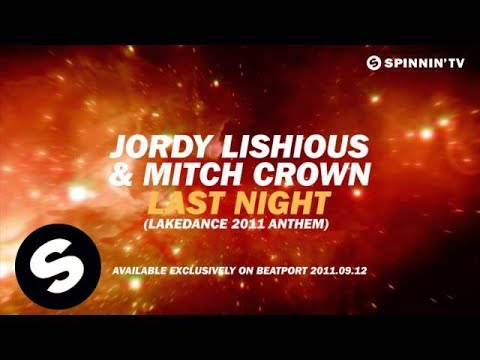 Jordy Lishious ft Mitch Crown - Last Night (Lakedance 2011 Anthem) [Teaser]
