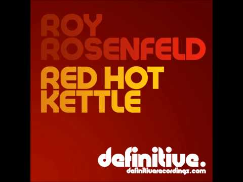 Roy RosenfelD - The Kettle (Original Mix) [Definitive Recordings]