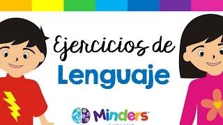 Ejercicios de lenguaje - Terapia de Lenguaje - Minders Psicología Infantil
