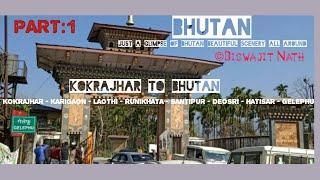 BHUTAN | HANGING BRIDGE | GELEPHU | KOKRAJHAR| JUST A GLIMPSE OF BHUTAN BEAUTIFUL SCENERY ALL AROUND