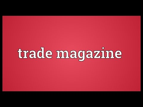 Trade magazine Meaning