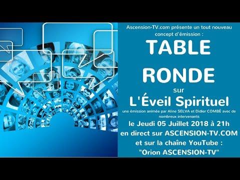 """[BANDE ANNONCE] 1ère émission : """"Table Ronde : l'éveil spirituel"""" le 05/07/2018 à 21h"""