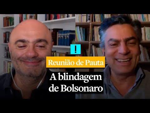 REUNIÃO DE PAUTA: A blindagem de Bolsonaro