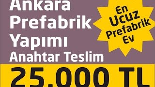 Ankara prefabrik konut Tel: 0505 119 60 84 www.prefabrikev.web.tr