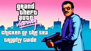 Grand Theft Auto: Vice City (PS4) - Chicken of the Sea Trophy Guide