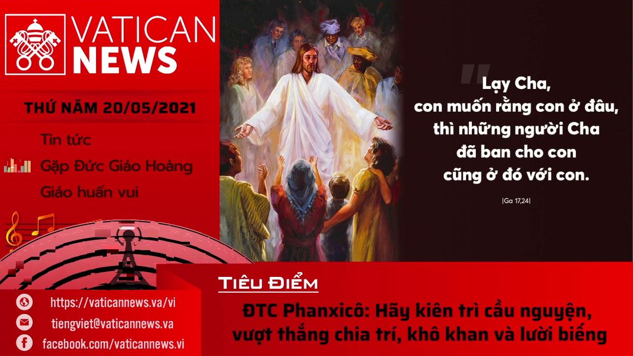 Radio thứ Năm 20/05/2021 - Vatican News Tiếng Việt