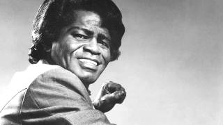 James Brown -  I love you, yes, I do