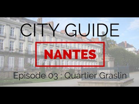 CITY GUIDE NANTES - Episode 3 : Quartier Graslin