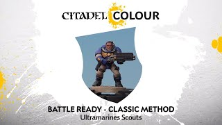 How to Paint: Battle Ready Ultramarines Scouts – Classic Method