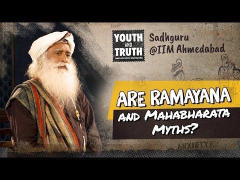Are Ramayana and Mahabharata Myths? #UnplugWithSadhguru