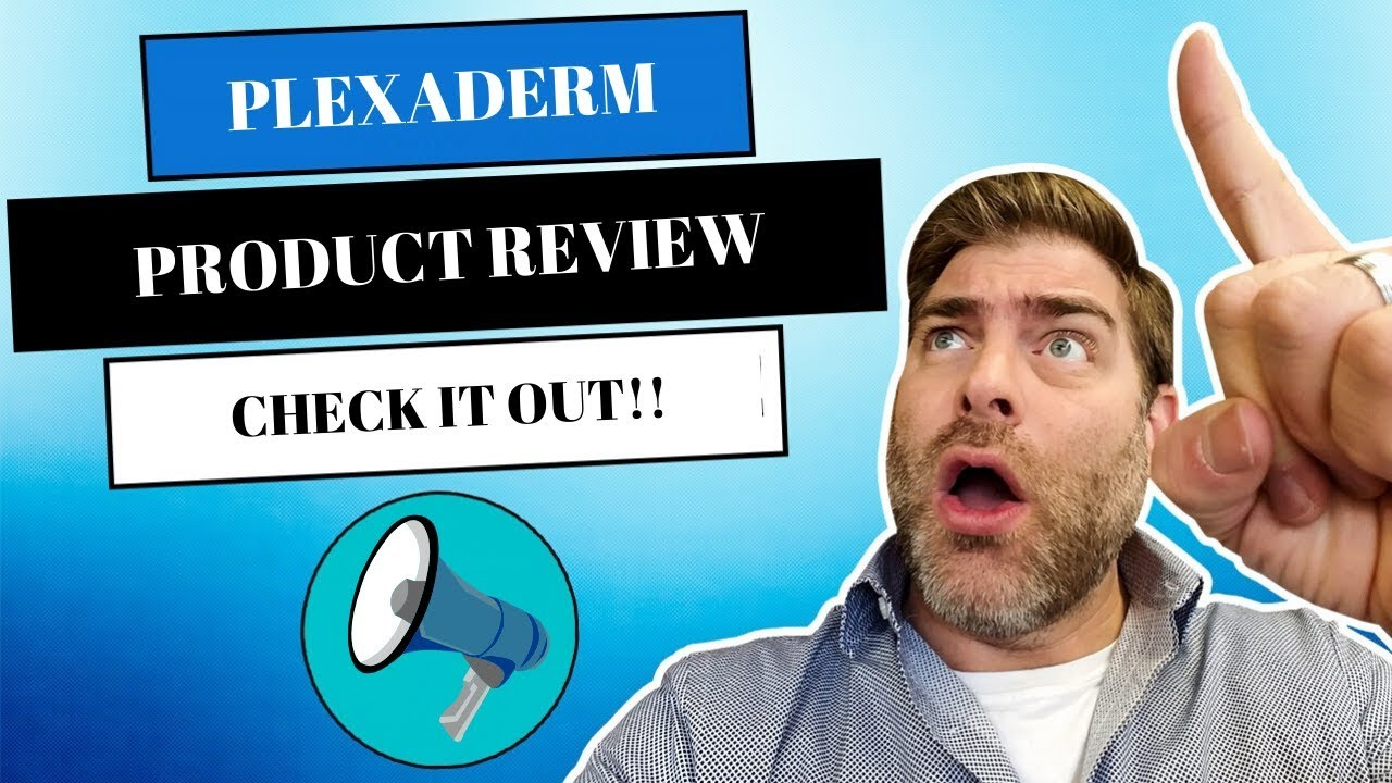 Does Plexaderm work? Here's my review and results  You be the judge