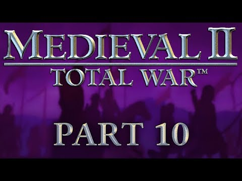 Medieval 2: Total War - Part 10 - To Russia With Love