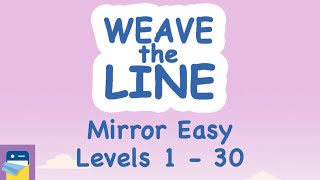 Weave the Line: Mirror Easy Levels 1 - 30 Walkthrough Guide & Solutions (by Lion Studios)
