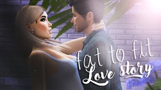 FAT TO FIT | Love Story | The Sims 4 MACHINIMA