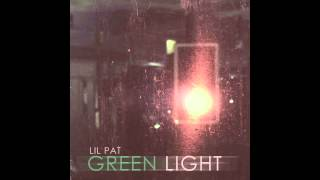 Lil Pat - Green Light (Prod. By Ric and Thadeus) Free Download