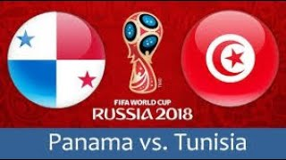 Xem lại trận đấu Panama vs Tunisia || FIFA World Cup 2018