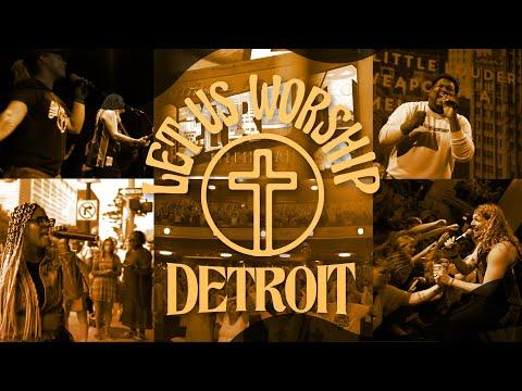 Let Us Worship – Sean Feucht – Detroit Music Hall