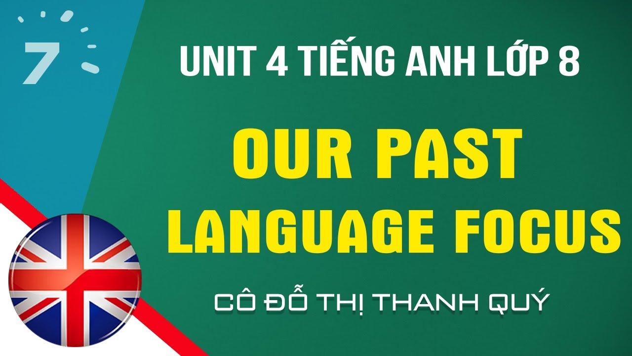 Unit 4: Language Focus trang 44 Tiếng Anh lớp 8 |HỌC247