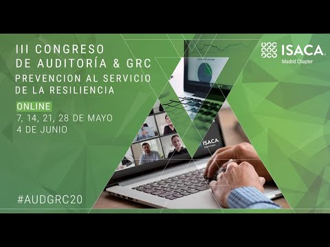 III Congreso de Auditoría & GRC - Sesión 3 (21/5/2020)