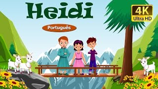 Heidi in Portuguese | Contos de Fadas | Contos Infantis | Portuguese Fairy Tales
