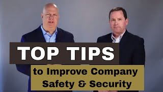 Top Tips to Improve Company Safety & Security
