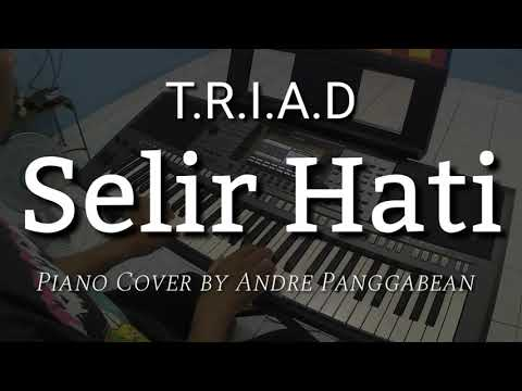 Selir Hati - T.R.I.A.D | Piano Cover by Andre Panggabean